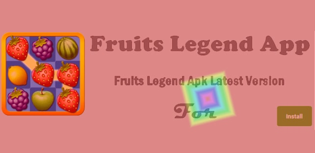 Fruits Legend Android App | Free Puzzle Game App Download
