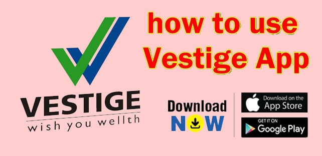 Vestige Android App Free Download | Latest Free Business Apps